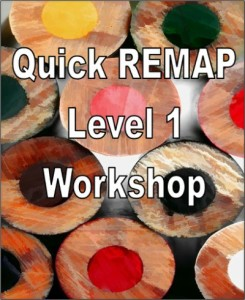 Quick REMAP Level 1 Workshop Dallas TX 2016